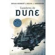 Cazadores de Dune / Hunters of Dune by Brian Herbert