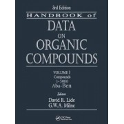 CRC Handbook of Data on Organic Compounds by David R. Lide