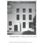 Wittgenstein, Culture and the Arts by Richard Allen