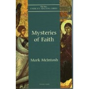 Mysteries of Faith by Professor Mark A. McIntosh