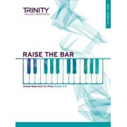 Raise the Bar Piano Book 2 (Grades 3 5) by TRINITY COLLEGE LOND