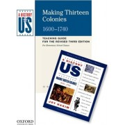 Making Thirteen Colonies Elementary Grades Teaching Guide, a History of Us by Joy Hakim