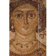 Erotikon bizantin. Ortodoxie - literatura - societate.
