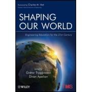 Shaping Our World by Gretar Tryggvason