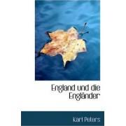 England Und Die Englander by Karl Peters