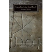 Evangelism in the Early Church by Michael Green
