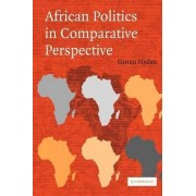 African Politics in Comparative Perspective by Goran Hyden