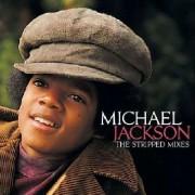 Michael Jackson - Stripped Mixes (0602527149783) (1 CD)