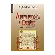 Arhiva istorica a Romaniei Vol. 1+2