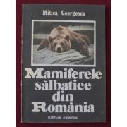 Mitica Georgescu - Mamiferele salbatice din Romania