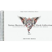 Tattoo Masters Flash Collection: Selected Styles Around the World Part 1 by Edgar Hoill