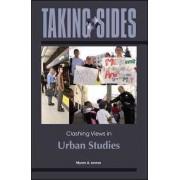 Taking Sides: Clashing Views in Urban Studies by Myron Levine
