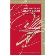 The Instant of My Death by Maurice Blanchot