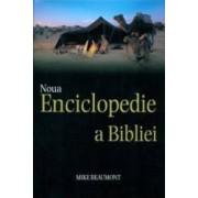 Noua Enciclopedie A Bibliei - Mike Beaumont