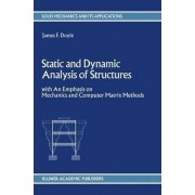 Static and Dynamic Analysis of Structures by James F. Doyle