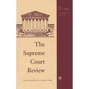 The Supreme Court Review 1999 by Dennis J. Hutchinson