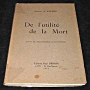 De L'utilité De La Mort, Essai De Philosophie Scientifique