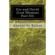 Eve and David (Lost Illusions Part III)