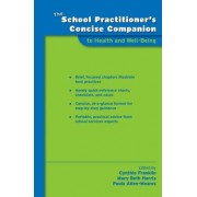 The School Practitioner's Concise Companion to Health and Well Being by Cynthia Franklin