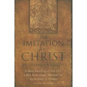 The Imitation of Christ by Thomas a Kempis: A New Reading of the 1441 Latin Autograph Manuscript, Hardcover