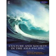 Culture and Society in the Asia-Pacific by Richard Maidment