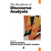 The Handbook of Discourse Analysis by Deborah Schiffrin