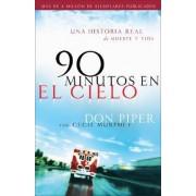 90 Minutos En El Cielo by Don Piper
