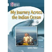 My Journey Across the Indian Ocean by James Adair