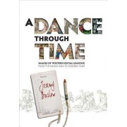 A Dance Through Time by Jeremy Barlow