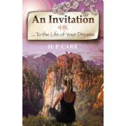 An Invitation: ...to the Life of Your Dreams