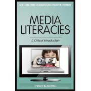 Media Literacies by Michael Hoechsmann
