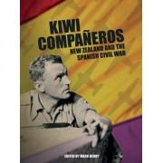 Kiwi Companeros: New Zealand and the Spanish Civil War