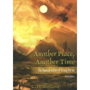 Another Place, Another Time by C.D. Montana