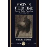 Poets in their Time by Barbara Everett