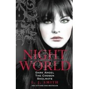 Night World - Dark Angel, The Chosen, Soulmate