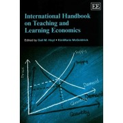 International Handbook on Teaching and Learning Economics by Gail M. Hoyt