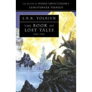 The Book of Lost Tales 1 by Christopher Tolkien