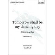 Tomorrow shall be my dancing day by Malcolm Archer