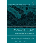 Nudge and the Law by Alberto Alemanno