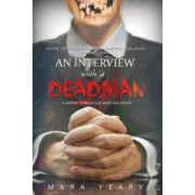 An Interview with a Dead-Man