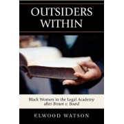 Outsiders within by Elwood D. Watson