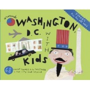 Fodor's Around Washington D.C. with Kids by Fodor Travel Publications