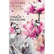 Flowers of Evil (Les Fleurs Du Mal) by Charles Baudelaire