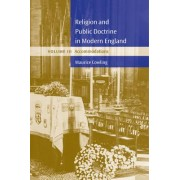 Religion and Public Doctrine in Modern England: Volume 3, Accommodations: Accommodations v. 3 by Maurice Cowling