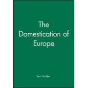 The Domestication in Europe by Ian Hodder