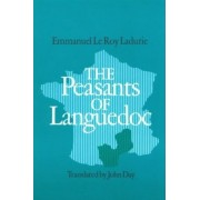 The Peasants of Languedoc by Emmanuel Le Roy Ladurie