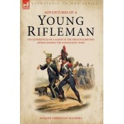 Adventures of a Young Rifleman by Johann Christian Maempel