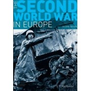 The Second World War in Europe by S. P. Mackenzie