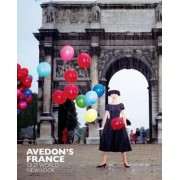 Avedon's France: Old World, New Look by Robert Rubin