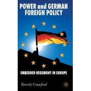 Power and German Foreign Policy by Beverly Crawford